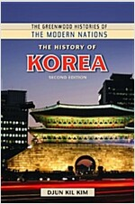 The History of Korea, 2nd Edition (Hardcover, 2, Revised)