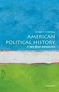American Political History: A Very Short Introduction (Paperback)