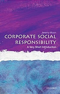 Corporate Social Responsibility: A Very Short Introduction (Paperback)