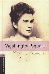 Oxford Bookworms Library: Level 4:: Washington Square (Paperback)