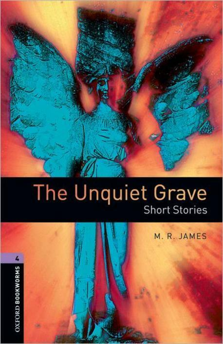 Oxford Bookworms Library: Level 4:: The Unquiet Grave - Short Stories (Paperback)