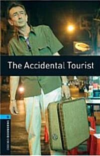Oxford Bookworms Library: Level 5:: The Accidental Tourist (Paperback)