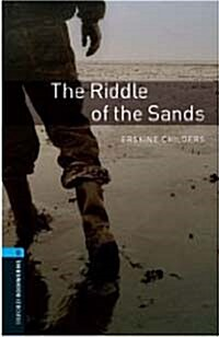 Oxford Bookworms Library: Level 5:: The Riddle of the Sands (Paperback)