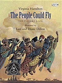 The People Could Fly: The Picture Book (Paperback)
