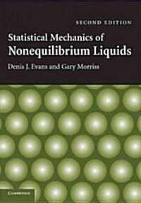 Statistical Mechanics of Nonequilibrium Liquids (Paperback, 2 Revised edition)