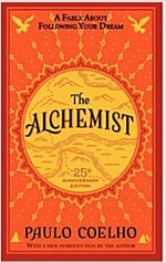 The Alchemist (Mass Market Paperback, 25, Anniversary, In)