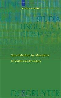 Sprachdenken im Mittelalter : ein Vergleich mit der Moderne