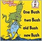 [중고] One Bush, Two Bush, Old Bush New Bush