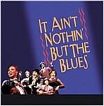 [중고] It Ain't Nothin' But The Blues (Original Broadway Cast (Live))