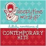 [중고] Sleepytime Worship: Lullaby of Contemporary