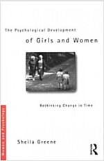 The Psychological Development of Girls and Women : Rethinking change in time (Paperback, 2 New edition)