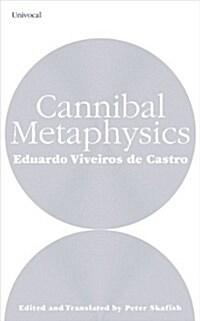 Cannibal Metaphysics (Paperback)