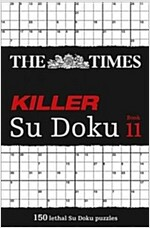 The Times Killer Su Doku Book 11 : 150 Challenging Puzzles from the Times (Paperback)