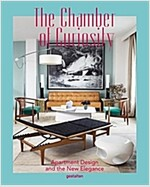 The Chamber of Curiosity: Apartment Design and the New Elegance (Hardcover)