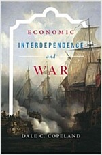 Economic Interdependence and War (Paperback)