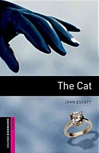 Oxford Bookworms Library: Starter Level:: The Cat (Paperback)