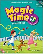 Magic Time: Level 2: Student Book and Audio CD Pack (Package, 2 Revised edition)