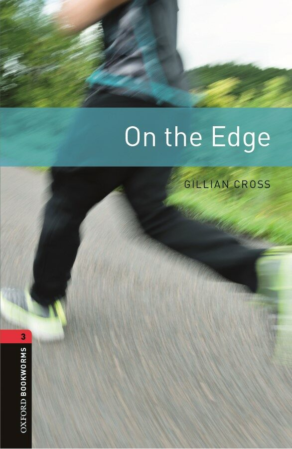 Oxford Bookworms Library: Level 3:: On the Edge (Paperback)