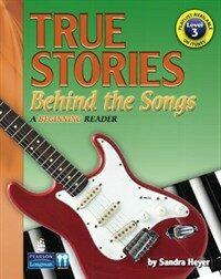 True Stories Behind the Songs (Paperback)