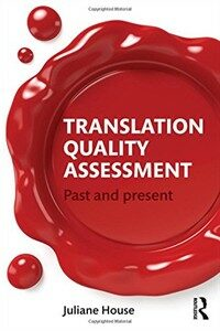 Translation quality assessment : past and present