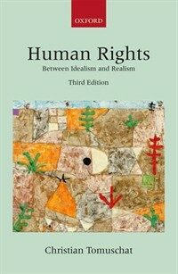 Human rights : between idealism and realism 3rd ed