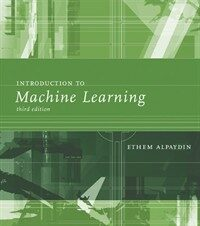 Introduction to machine learning 3rd ed