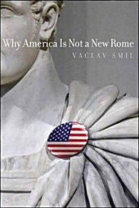 Why America Is Not a New Rome (Paperback)
