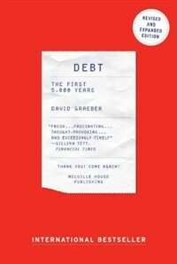 Debt - Updated and Expanded: The First 5,000 Years (Paperback, Revised)