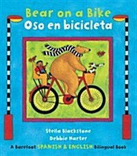 Bear on a Bike/Oso En Bicicleta (Paperback)
