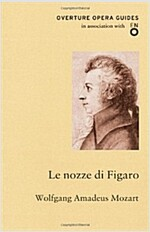 Le Nozze Di Figaro : The Marriage of Figaro (Paperback)