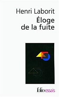 Eloge de La Fuite (Paperback)