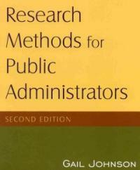 Research methods for public administrators 7nd ed