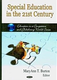 Special Education in the 21st Century (Hardcover)