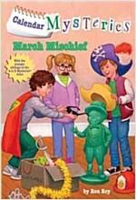 Calendar Mysteries #3: March Mischief (Paperback)