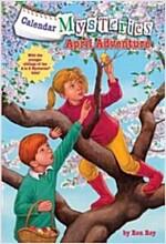 Calendar Mysteries #4: April Adventure (Paperback)
