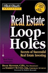 Real estate loopholes : secrets of successful real estate investing