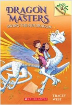Dragon Masters #2:Saving the Sun Dragon (Paperback)