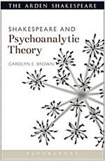 Shakespeare and Psychoanalytic Theory (Paperback)