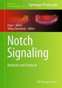 Notch signaling : methods and protocols