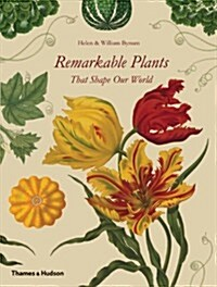 Remarkable Plants That Shape Our World (Hardcover)