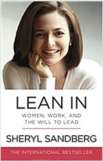 Lean In : Women, Work, and the Will to Lead (Paperback)