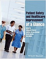 Patient Safety and Healthcare Improvement at a Glance (Paperback)