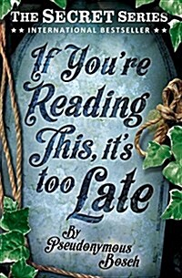 If Youre Reading This, its Too Late (Paperback, New ed)