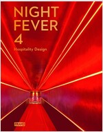 Night Fever 4: Hospitality Design (Hardcover)