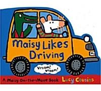 Maisy Likes Driving (Board Book, New ed)