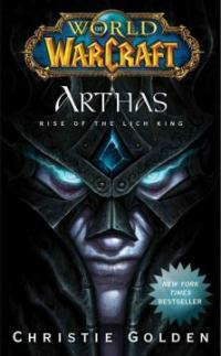 Arthas: Rise of the Lich King (Mass Market Paperback)