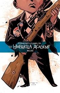 The Umbrella Academy Volume 2: Dallas (Paperback)
