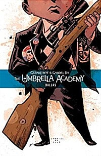 The Umbrella Academy Volume 2: Dallas (Paperback)