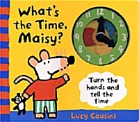 Whats the Time, Maisy? (Hardcover)