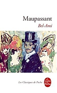 Bel-Ami (Paperback, 1st)